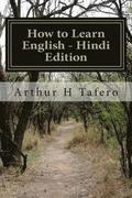 How to Learn English - Hindi Edition: In English and Hindi