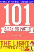 The Light Between Oceans - 101 Amazing Facts You Didn't Know: Fun Facts and Trivia Tidbits Quiz Game Books
