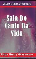 Saia Do Canto Da Vida