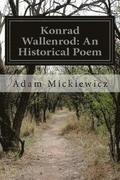 Konrad Wallenrod: An Historical Poem