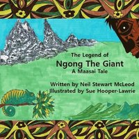The Legend of Ngong The Giant: A Maasai Tale