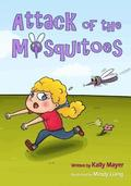 Attack of the Mosquitoes!: Funny Rhyming Picture Book for Beginner Readers (Ages 2-8)