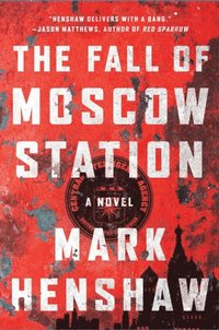 Fall of Moscow Station