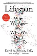 Lifespan: Why We Age--And Why We Don't Have to