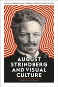 August Strindberg and Visual Culture