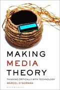 Making Media Theory