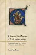 Cluny and the Muslims of La Garde-Freinet