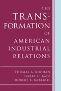 Transformation of American Industrial Relations