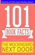 The Mockingbird Next Door - 101 Book Facts: #1 Fun Facts & Trivia Tidbits