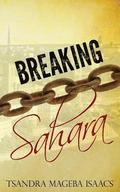 Breaking Sahara