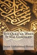 The Qura'an When It Was Compiled