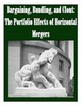Bargaining, Bundling, and Clout: The Portfolio Effects of Horizontal Mergers