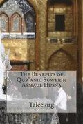 The Benefits of Qur'anic Suwer & Asmaul Husna