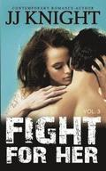 Fight for Her #3: MMA New Adult Romantic Suspense