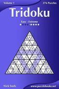 Tridoku - Easy to Extreme - Volume 1 - 276 Puzzles