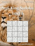 Anti-King Sudoku 16x16 - Easy to Extreme - Volume 5 - 276 Puzzles
