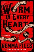 Worm in Every Heart