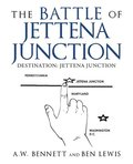 The Battle of Jettena Junction