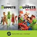 Muppets & Muppets Most Wanted