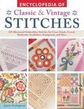 Encyclopedia of Classic &; Vintage Stitches