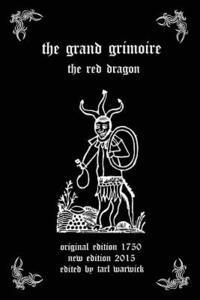 The Grand Grimoire: The Red Dragon