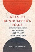 Keys to Bonhoeffer's Haus