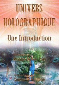 Univers Holographique: Une Introduction