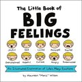 The Little Book of Big Feelings