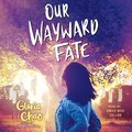 Our Wayward Fate