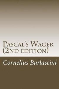 Pascal's Wager (2nd edition)