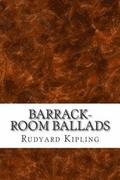 Barrack-Room Ballads: (Rudyard Kipling Classics Collection)