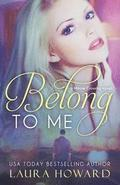 Belong to Me: A Moore Crossing Novel