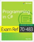 Exam Ref 70-483 Programming in C#