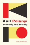 Economy and Society: Selected Writings