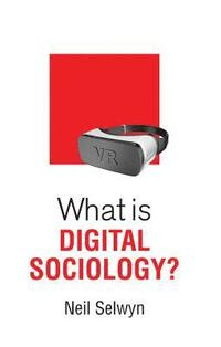 What is Digital Sociology?