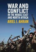 War and Conflict in the Middle East and North Africa