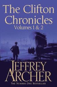 The Clifton Chronicles: Volumes 1 &; 2