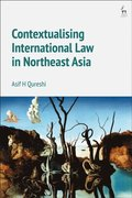 Contextualising International Law in Northeast Asia