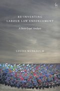 Re-Inventing Labour Law Enforcement