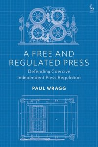 Free and Regulated Press