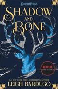 Shadow and Bone: Shadow and Bone