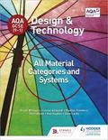 AQA GCSE (9-1) Design and Technology: All Material Categories and Systems