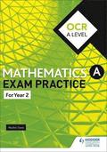 OCR A Level (Year 2) Mathematics Exam Practice