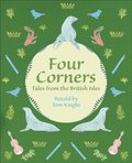 Reading Planet KS2 - Four Corners - Tales from the British Isles - Level 1: Stars/Lime band