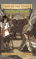 Reading Planet - Class of the Titans: The Great Escape - Level 6: Fiction (Jupiter)