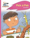Reading Planet - Pick a Pet - Pink C: Rocket Phonics