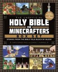 The Unofficial Holy Bible for Minecrafters Box Set: Stories from the Bible Told Block by Block