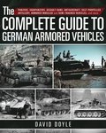 Complete Guide to German Armored Vehicles