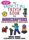Know-It-All Trivia Book for Minecrafters