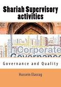 Shariah Supervisory Activities: Governance and Quality